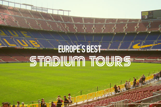 Europe's Best Stadium Tours