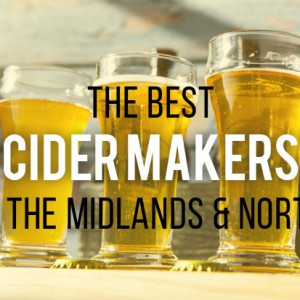 cider makers in the midlands and north