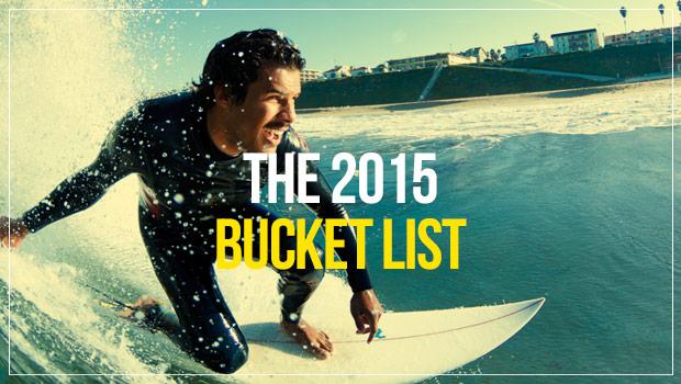 The 2015 bucket list