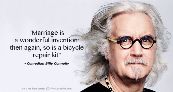 billy connolly quotes