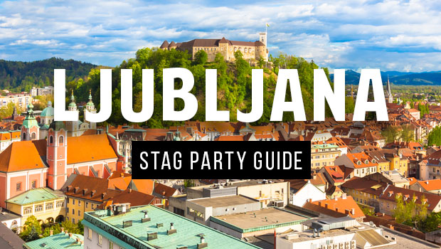 ljubljana stag party guide