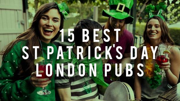 96f20ae287d 15 Best St Patrick s Day London Pubs