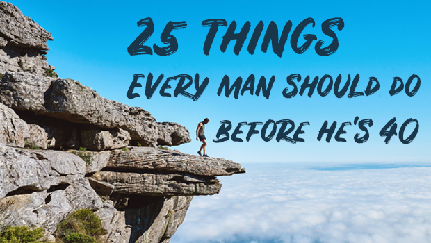 25 things to do before you are 40
