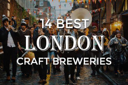 14 Best London Craft Breweries
