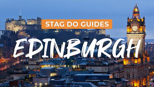 Stag Do Guide to Edinburgh