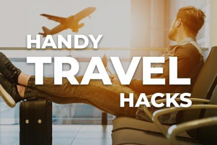 19 Handy Travel Hacks