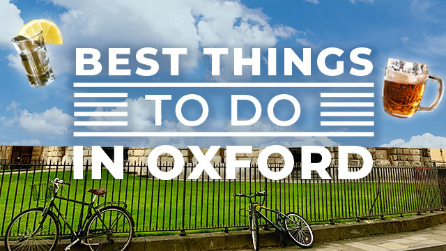 StagWeb best things to do in Oxford