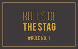 Rules of the stag
