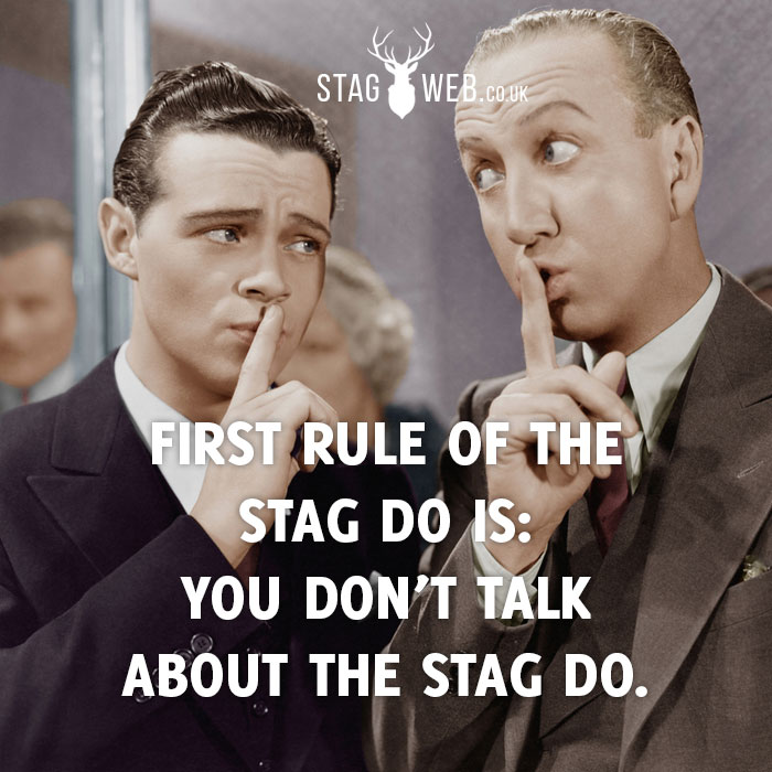 First rule of stag do stag meme