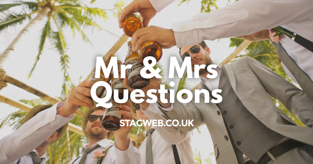 Stag Do Mr & Mrs Questions