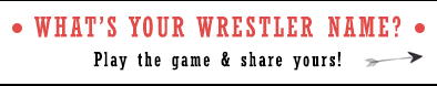 Wrestling name game